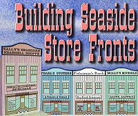 New for 2010! Click to see tinplate-inspired store fronts with seaside themes