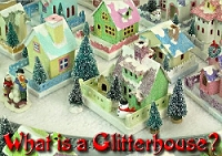 Click to see 'What is a Glitterhouse?' article