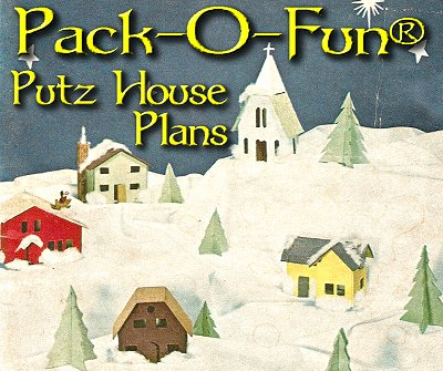 Pack O Fun Putz House Plans From Big Indoor Trains And
